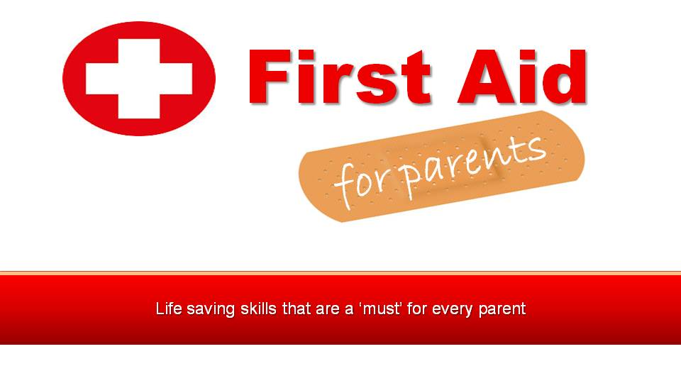 Parent First Aid