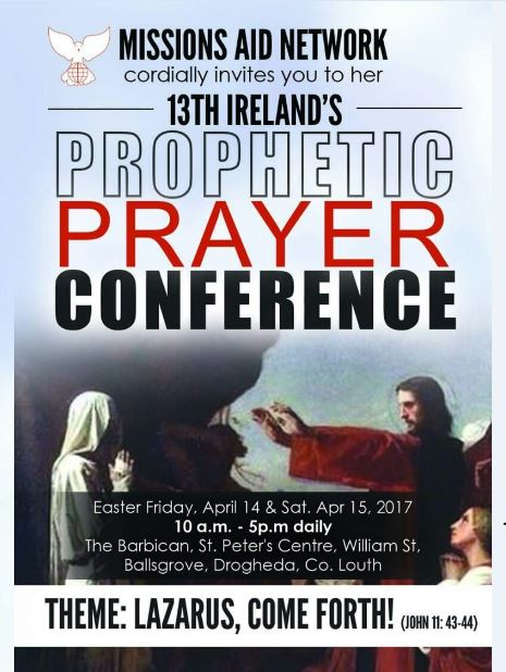 http://www.thebarbican.ie/events/prayer-conference-2017-04-14/