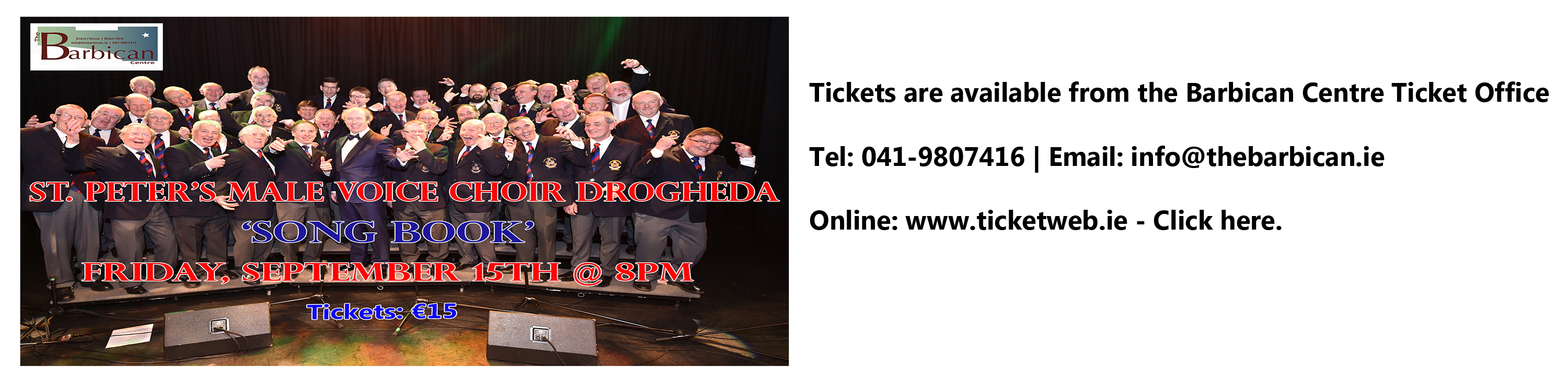 https://www.ticketweb.ie/event/st-peters-male-voice-choir-the-barbican-centre-tickets/7645565