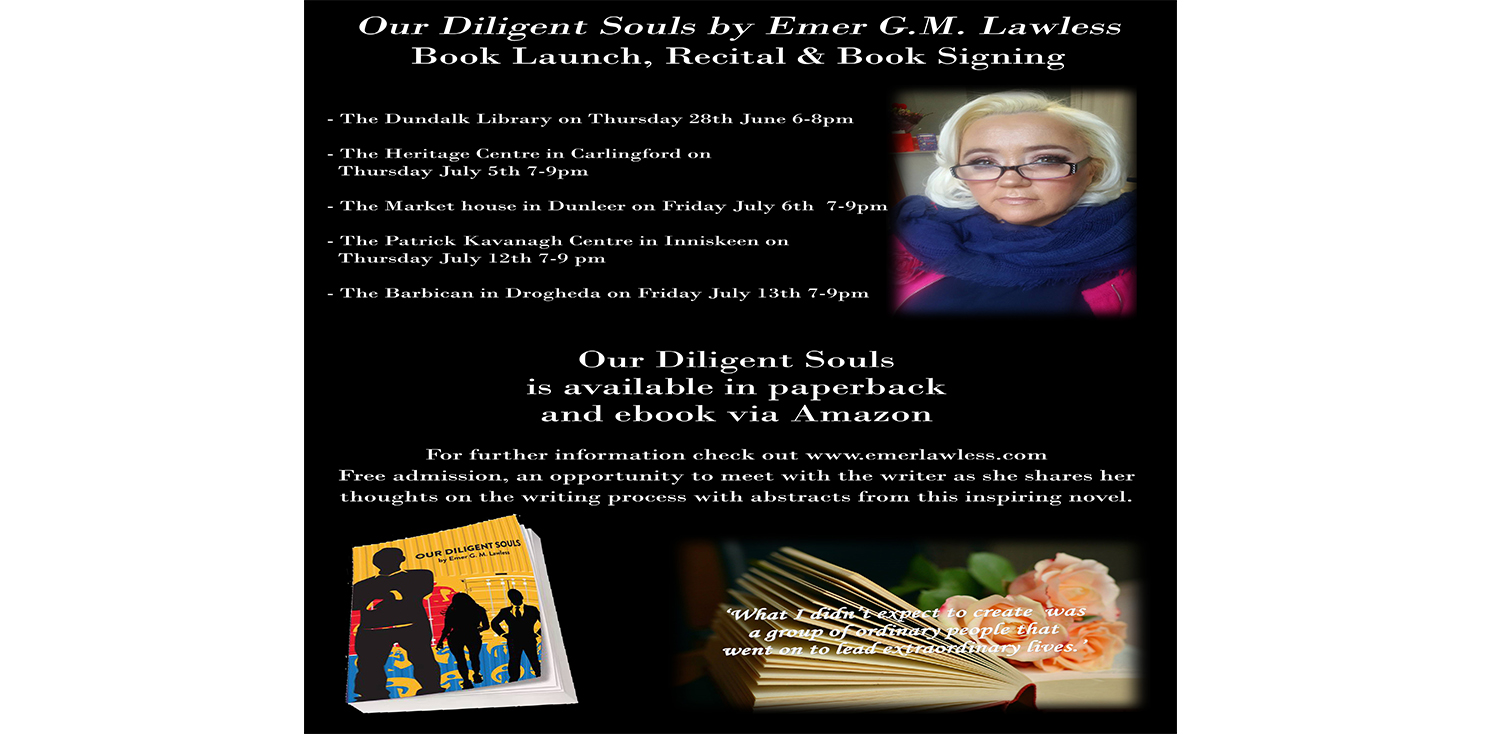 http://www.thebarbican.ie/events/our-diligent-souls-book-launch-with-author-g-m-lawless/