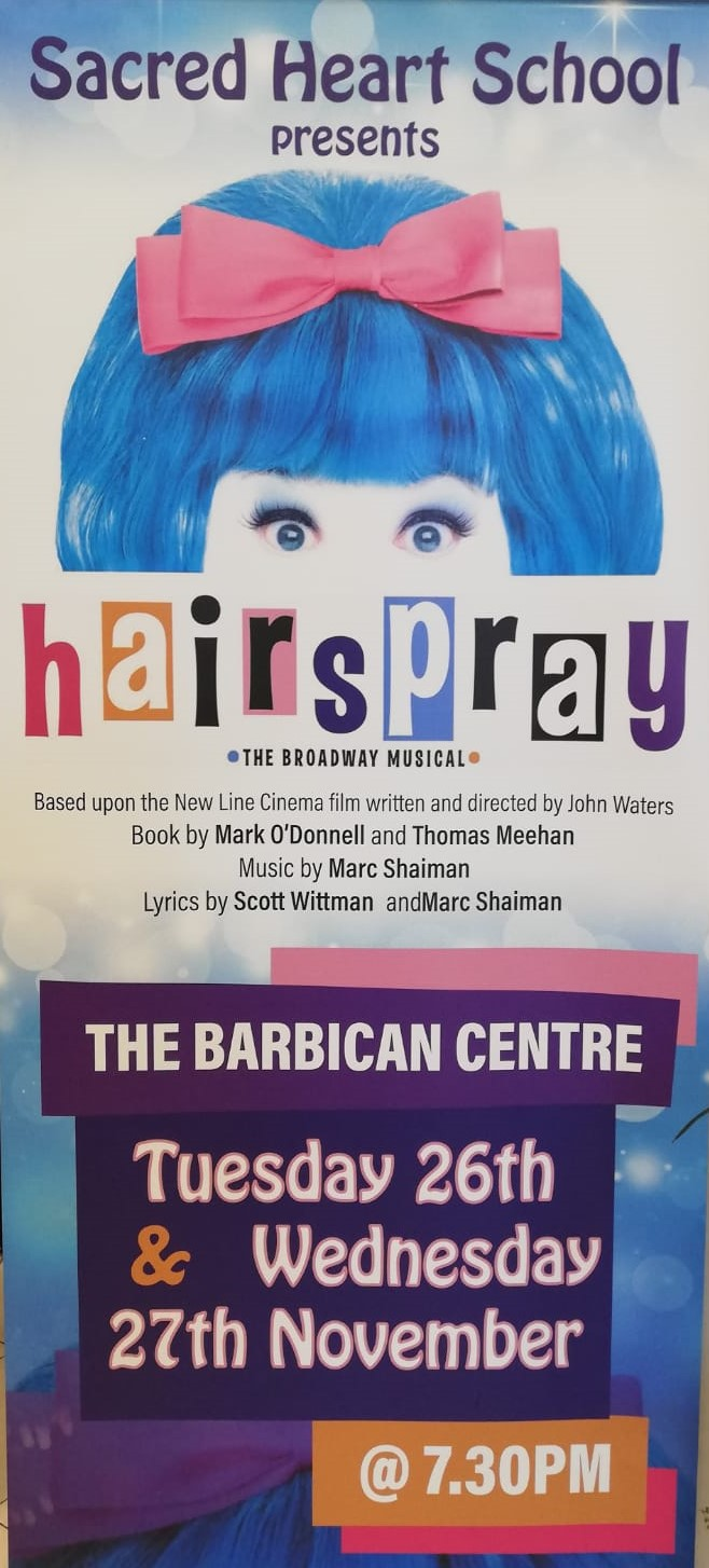 HAIRSPRAY by Sacred Heart School