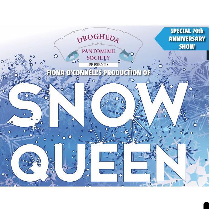 ''SNOW QUEEN'' by Drogheda Pantomime Society 10/01/2020